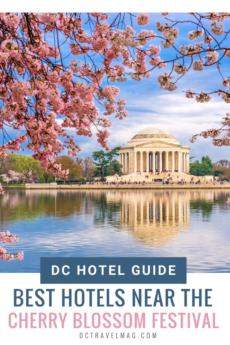 Best Washington DC Cherry Blossom Hotels