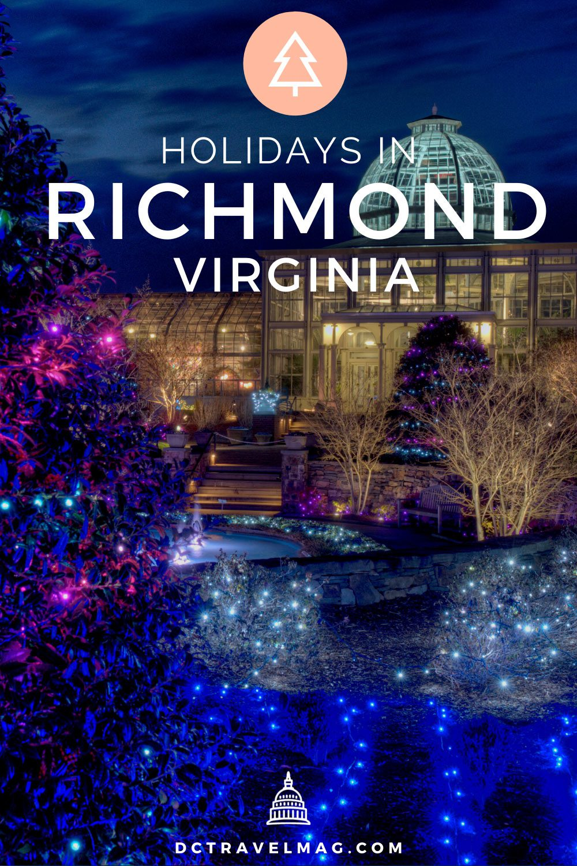 Things to do in Richmond VA - Christmas