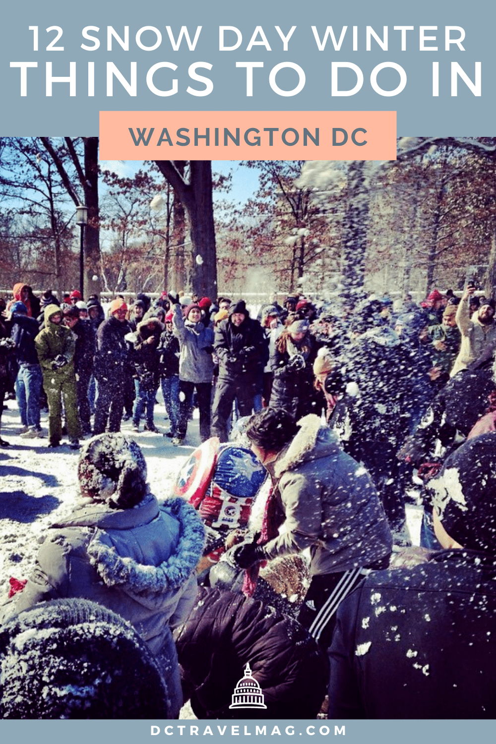 Snow Day Winter Things To Do In Washington DC