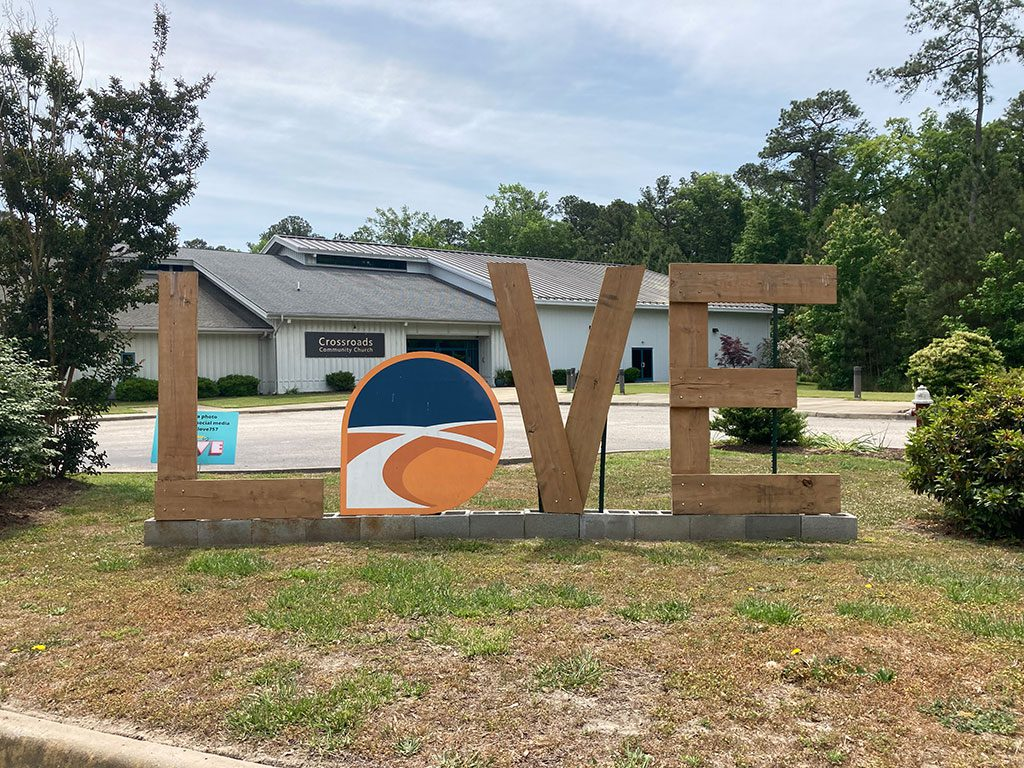 Crossroads Community Church in Yorktown LOVE sign virginia